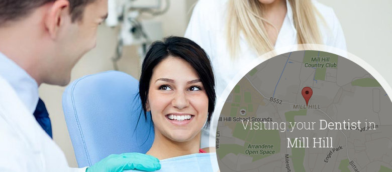 visit your dentist in Mill Hill